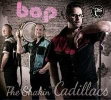 The Shakin' Cadillacs: Bop, CD