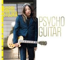Harri Stojka (geb. 1957): Psycho Guitar, CD