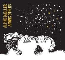 Alpine Dweller: Among Others, CD