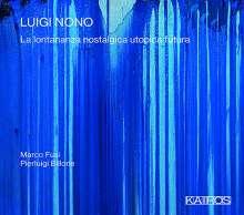 Luigi Nono (1924-1990): La Lontananza Nostalgica Utopica Futura, CD