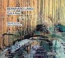 """Bernhard Lang (geb. 1957): Kammermusik für Flöte & Kontrabass """"Flute & Bass"""", CD"""