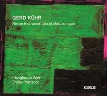 Gerd Kühr (geb. 1952): Revue instrumenntale et électronique, SACD