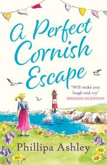 Phillipa Ashley: A Perfect Cornish Escape, Buch