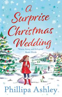 Phillipa Ashley: A Surprise Christmas Wedding, Buch