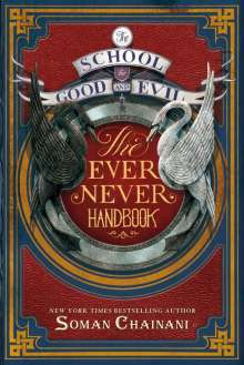 Ami Boghani: The School for Good and Evil: The Ever Never Handbook, Buch