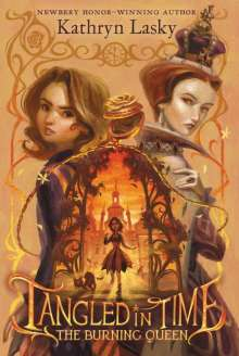 Kathryn Lasky: Tangled in Time 2: The Burning Queen, Buch