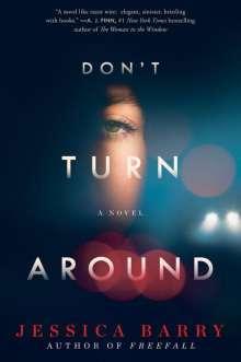 Jessica Barry: Don't Turn Around, Buch