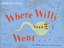 Nicholas Allan: Where Willy Went, Buch