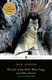 Jack London: The Call of the Wild, White Fang, and Other Stories, Buch