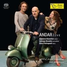 Eleonora Bianchini, Luciano Biondini & Enzo Pietropaoli: Andar Live (Natural Sound Recording), Super Audio CD