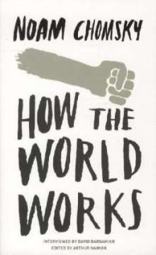 Noam Chomsky: How the World Works, Buch