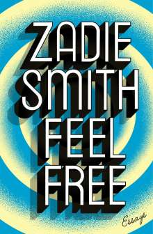 Zadie Smith: Feel Free, Buch
