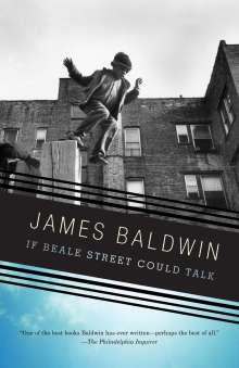 James Baldwin: If Beale Street Could Talk, Buch