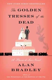Alan Bradley: The Golden Tresses of the Dead, Buch