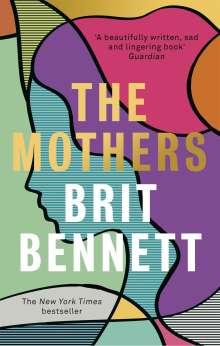 Brit Bennett: The Mothers, Buch