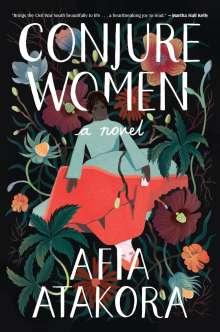 Afia Atakora: Conjure Women, Buch