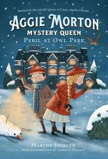 Marthe Jocelyn: Aggie Morton, Mystery Queen: Peril at Owl Park, Buch