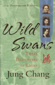 Jung Chang: Wild Swans, Buch