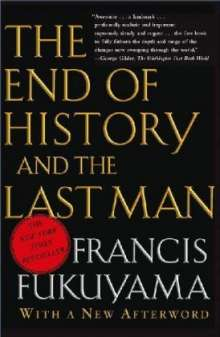 Francis Fukuyama: The End of the History and the Last Man, Buch