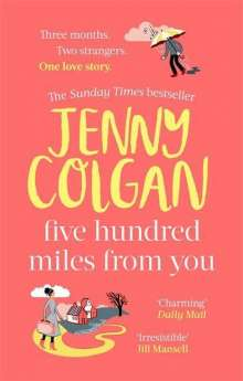 Jenny Colgan: Five Hundred Miles From You, Buch