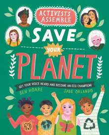Ben Hoare: Activists Assemble - Save Your Planet, Buch