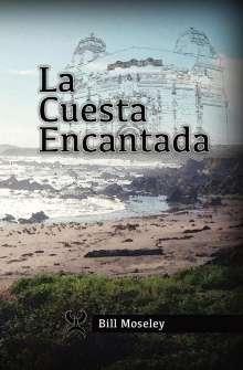 Bill Moseley: La Cuesta Encantada, Buch