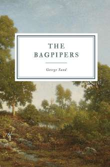 George Sand: The Bagpipers, Buch