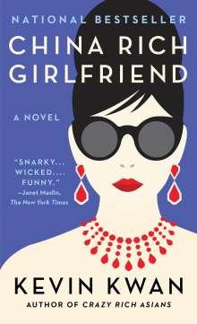 Kevin Kwan: China Rich Girlfriend, Buch