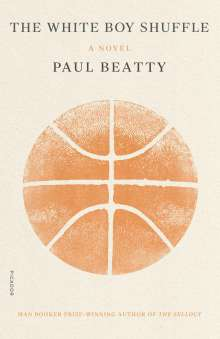 Paul Beatty: The White Boy Shuffle, Buch
