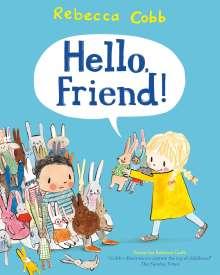 Rebecca Cobb: Hello Friend!, Buch