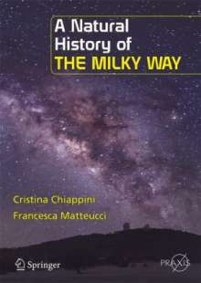 Cristina Chiappini: A Natural History of the Milky Way, Buch