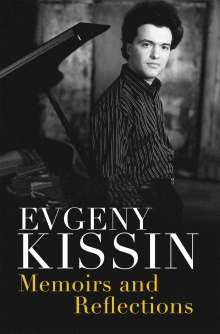 Evgeny Kissin: Memoirs and Reflections, Buch