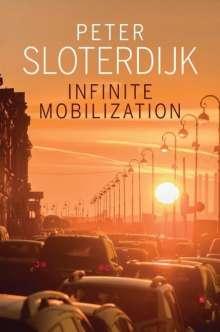 Peter Sloterdijk: Infinite Mobilization, Buch