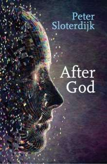 Peter Sloterdijk: After God, Buch