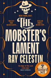 Ray Celestin: The Mobster's Lament, Buch