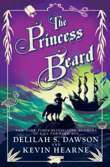 Kevin Hearne: The Princess Beard: The Tales of Pell, Buch