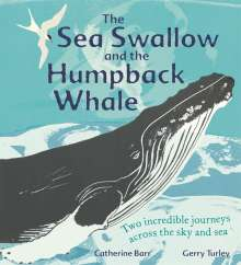 Catherine Barr: The Sea Swallow and the Humpback Whale, Buch