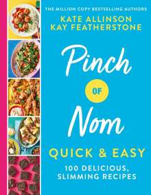 Kay Featherstone: Pinch of Nom Quick & Easy, Buch