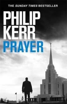Philip Kerr: Prayer, Buch