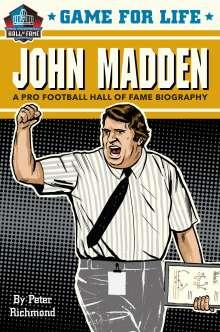 Peter Richmond: Game for Life: John Madden, Buch