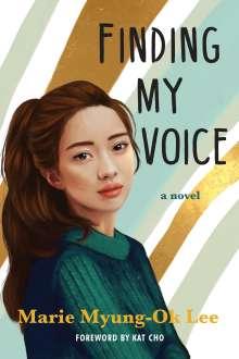 Marie Myung-Ok Lee: Finding My Voice, Buch
