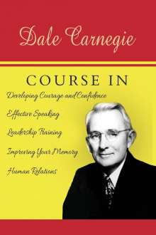 Dale Carnegie: The Dale Carnegie Course, Buch