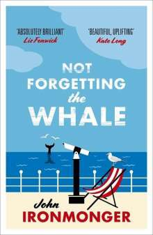 John Ironmonger: Not Forgetting the Whale, Buch