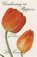 Liz Cowley: Gardening in Slippers, Buch