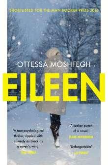 Ottessa Moshfegh: Eileen, Buch