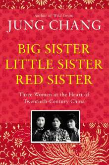 Jung Chang: Big Sister, Little Sister, Red Sister, Buch