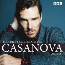 Ian Kelly: Benedict Cumberbatch Reads Ian Kelly's Casanova, CD