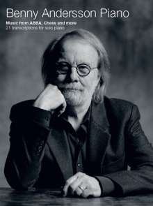 Benny Andersson (ABBA): Benny Andersson Piano - Music from ABBA, Chess and more, Noten