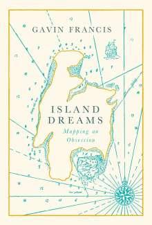 Gavin Francis: Island Dreams, Buch