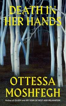 Ottessa Moshfegh: Death in Her Hands, Buch